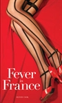 Fever In France, a Personalised Romance Novel